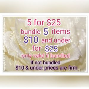 Bundle 5 items for $25
